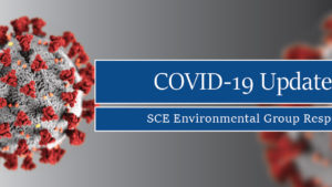 COVID-19 Update: How SCE Environmental Group Is Responding